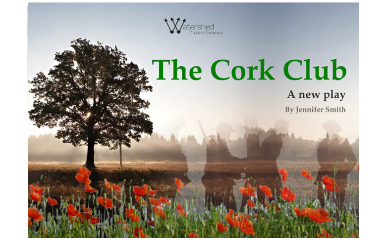 The Cork Club - A New Play